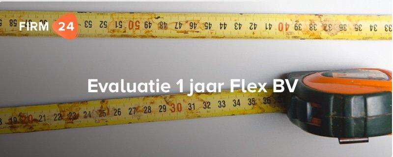 Evaluatie 1 jaar Flex BV